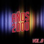 Various: Anos 2000 Vol 8