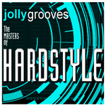 Jollygrooves - The Masters Of Hardstyle