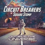 Square Stomp Outside The Universe remix