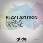 Illusion/Move Me