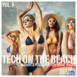 Tech On The Beach Vol 5 (Massive & Percussive Tech House Tracks)