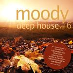 Moody Deep House Vol 6