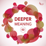 Deeper Meaning 02