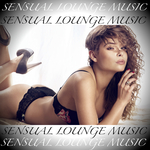 Sensual Lounge Music