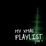 My Xmas Playlist Vol  1