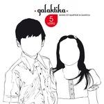5 Years Of Galaktika (unmixed tracks)