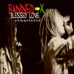 Blessed Love (Remastered)