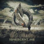 Ignescent Me