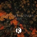 RustOut Annual 2015