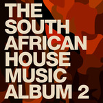 VARIOUS - The South African House Music Album 2 (Front Cover)