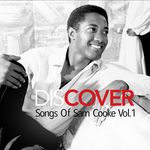 THE SO MANYS/DEAD BETTIES/KATIE COLE - Discover: Songs Of Sam Cooke Vol  1 (Front Cover)