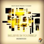 Believe In Yourself (Remixes)