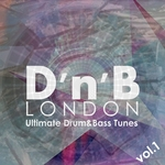 VARIOUS - D'n'B London: Ultimate Drum&Bass Tunes Vol 1 (Front Cover)
