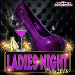 Ladies Night Party 2016
