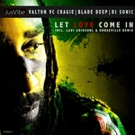 VALTON VC CRAIG/BLADE DEEP & DJ SONIC - Let Love Come In (Front Cover)
