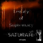 LEGACY OF SUPREMACY - Saturate (Front Cover)
