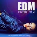 VARIOUS - EDM Bounce Vol 2: Electro House Selection for DJs (Front Cover)