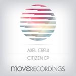 AXEL CREW - Citizen EP (Front Cover)