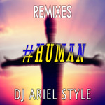 DJ ARIEL STYLE - Human (Remixes) (Front Cover)