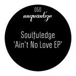 Ain't No Love EP