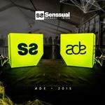 Senssual ADE 2015 (unmixed tracks)