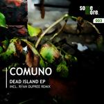 COMUNO - Dead Island EP (Front Cover)