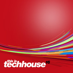 This Is Techhouse Vol 16