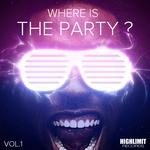 VARIOUS - Where Is The Party? Vol 1 (Front Cover)
