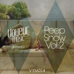 Voyeur Music Presents Peep Show Vol 2