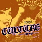 Culture Hip Hop Vol I (Explicit)
