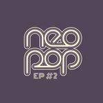 Neo Pop EP 2