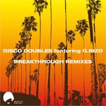 Breakthrough Remixes