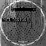 PHIL DENTON - Power Of Interference (Front Cover)