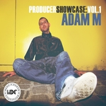 Producer Showcase Vol 1 Adam M