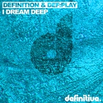 I Dream Deep EP