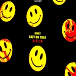 KMRT - Eazy On That Acid (Front Cover)