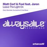 MATT CERF & FEEL feat JAREN - Leave The Light On (Front Cover)
