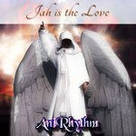 ANIRHYTHM - Jah Is The Love (EP) (Front Cover)