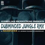Dub Minded Jungle: Bassflexx Remix
