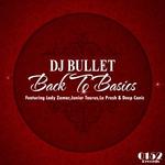 DJ BULLET - Back To Basics (Front Cover)