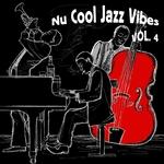 Nu Cool Jazz Vibes Vol 4