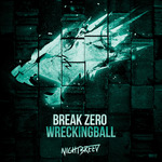 BREAK ZERO - Wreckingball (Front Cover)