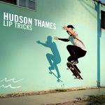 HUDSON THAMES - Lip Tricks (Front Cover)