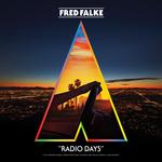 FRED FALKE feat SHOTGUN TOM KELLY - Radio Days (Front Cover)