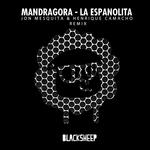MANDRAGORA - La Espanolita (Jon Mesquita/Henrique Camacho Remix) (Front Cover)