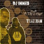 TRAXMAN & DJ INNES - The T & J Project (Front Cover)