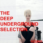 The Deep Underground Selection