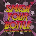 Smash Your Bottle