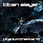 Titanium: Chapter 02