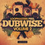 Loopmasters: Dubwise 2 (Sample Pack WAV/APPLE/LIVE/REASON)